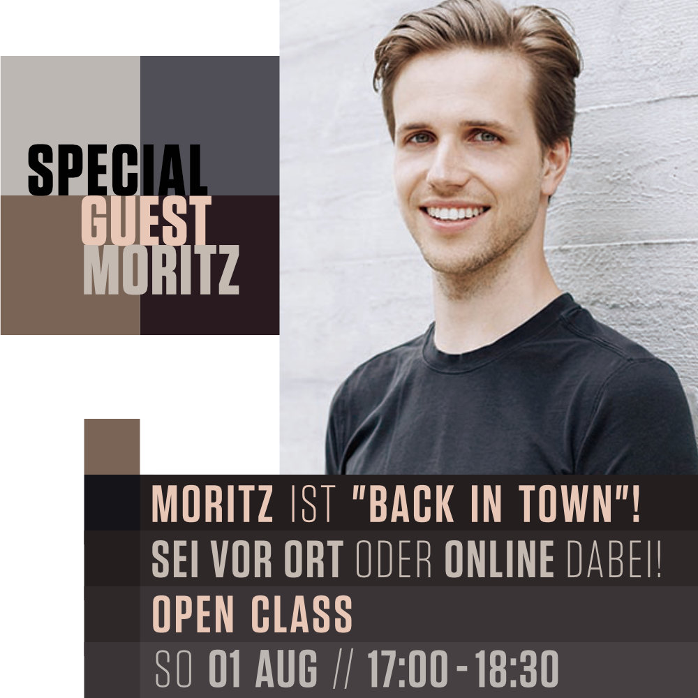 """Special Guest Moritz ist """"back in town"""""""